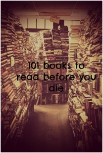 101 Books to Read Before You Die